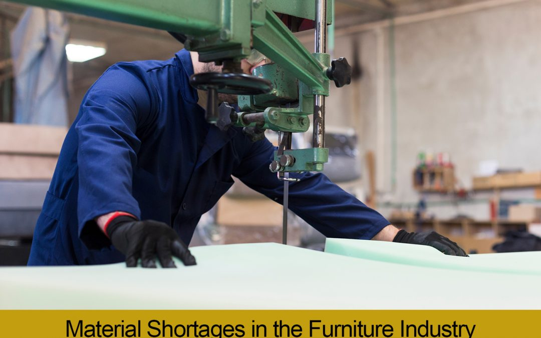 Material Shortages in the Furniture Industry