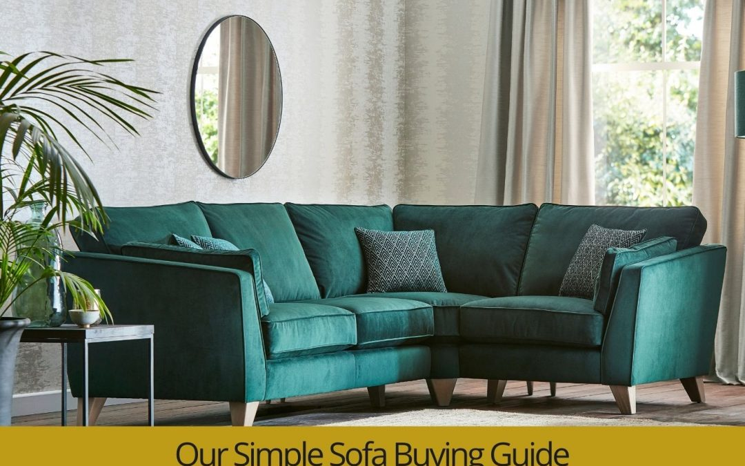 Our Simple Sofa Buying Guide